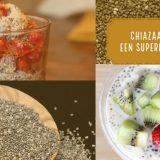Chiazaad: een superfood